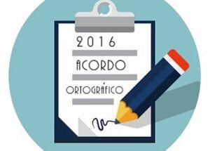 ACORDO ORTOGRÁFICO DA LP (2016) – Parte II