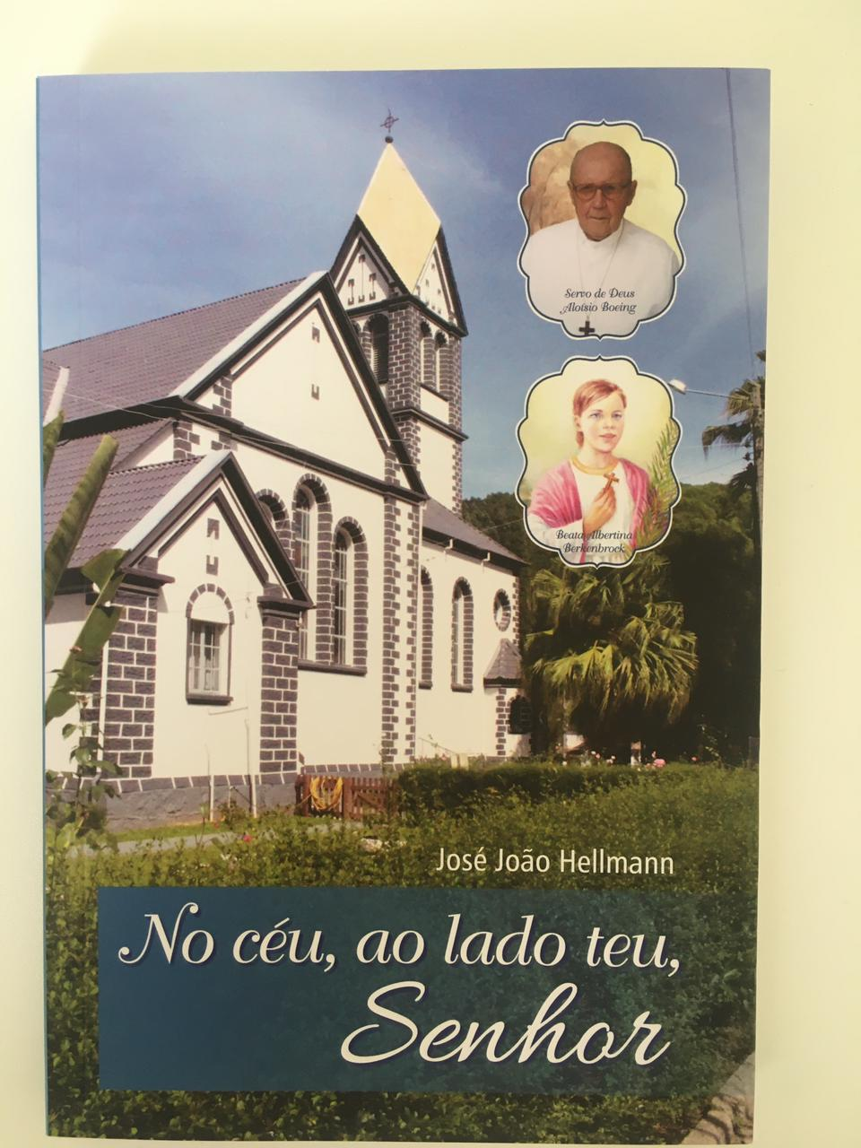 Livro do sobrinho do Padre Aloísio, José João Hellmann, intitulado